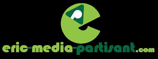 Eric média partisant